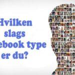 Hvilken Facebook type er du?