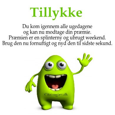 tillykke citater Facebook Billede Hilsner   Weekend : Citat uglen.dk tillykke citater